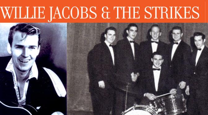 Willie Jacobs & The Strikes